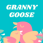 Granny Goose on Zoom @ Online! See Event Details