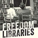 Read Local Book Club: The Freedom Libraries @ via Zoom